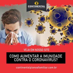 Como aumentar a imunidade contra o Coronavírus?